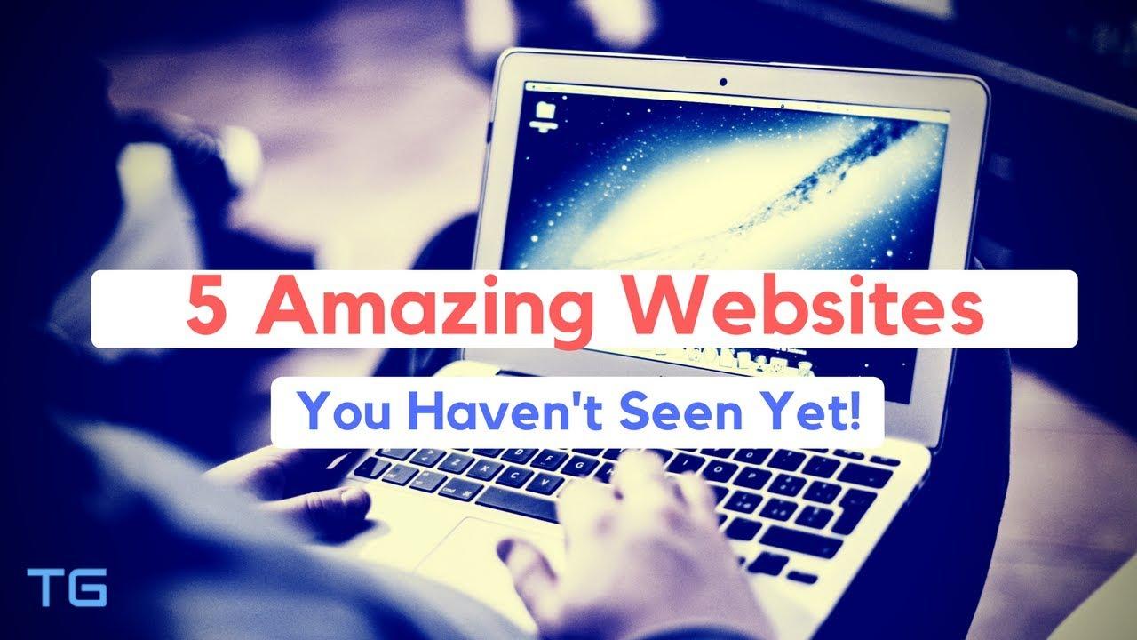 Download 5 Amazing Websites You Haven't Seen Yet! | Techy Guide |