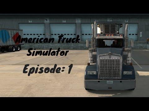 American Truck Simulator - Episode 1 (SF to Santa Maria) (No Commentary)