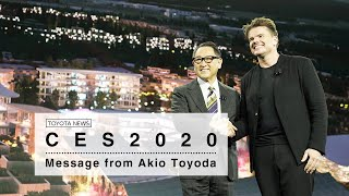 CES 2020 Message from Akio Toyoda