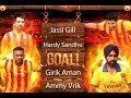 Download Goal - Jassi Gill | Hardy Sandhu | Girik Aman | Ammy Virk MP3 song and Music Video