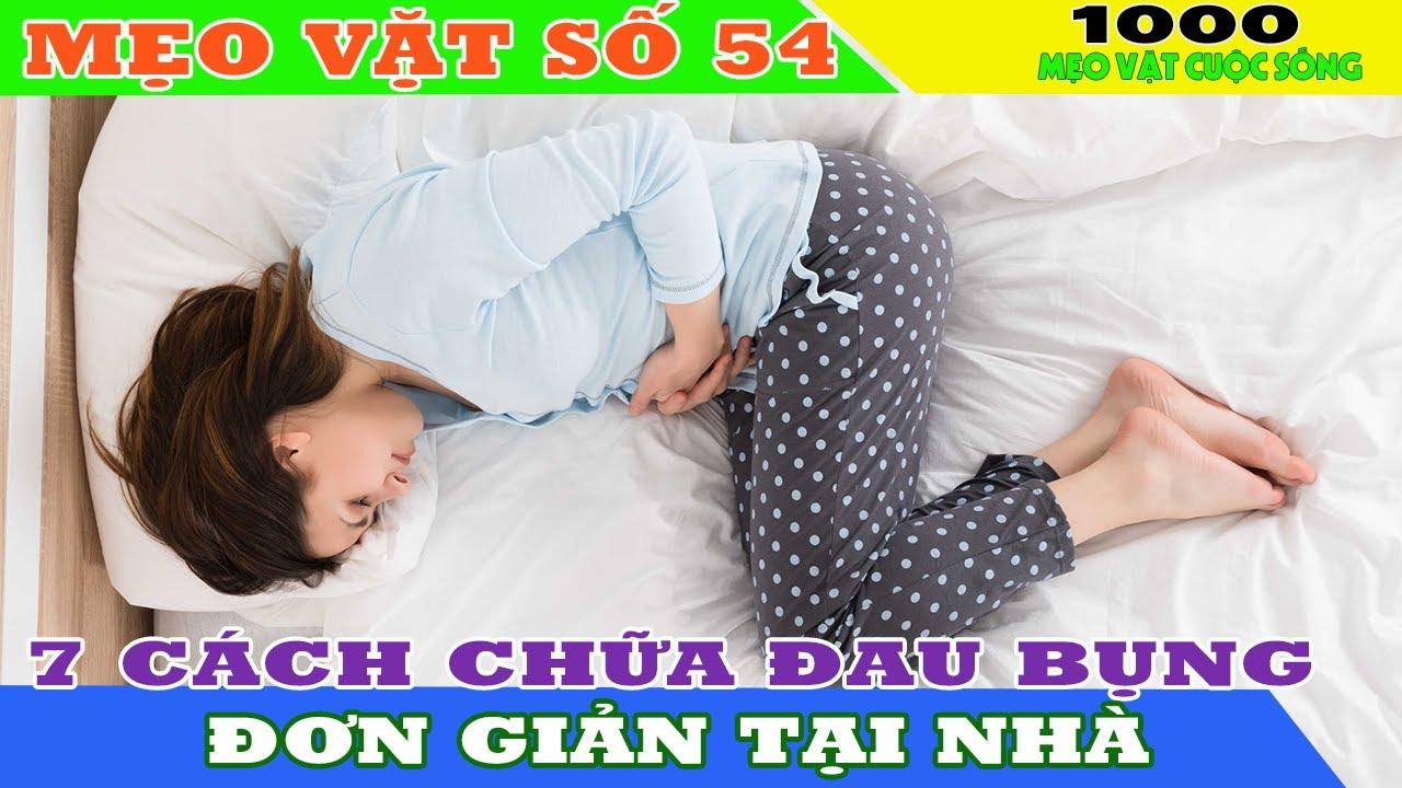 [Mẹo Vặt Số 54] 7 cách chữa đau bụng bằng mẹo đơn giản tại nhà – cách chữa đau bụng này bạn cần biết