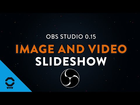 OBS Studio Image Slideshow and Video Playlist - Update 0.15 | Tutorial 13/13