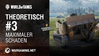 Theoretisch #3 [World of Tanks Deutsch]