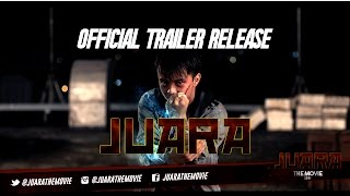 JUARA THE MOVIE - Official Trailer