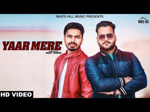 Yaar Mere (Full Song) Shubham Soni | New Punjabi Songs 2018 | White Hill Music