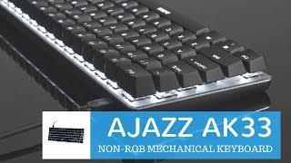 Ajazz Ak33 Mechanical Gaming keyboard Review & Unboxing ✔