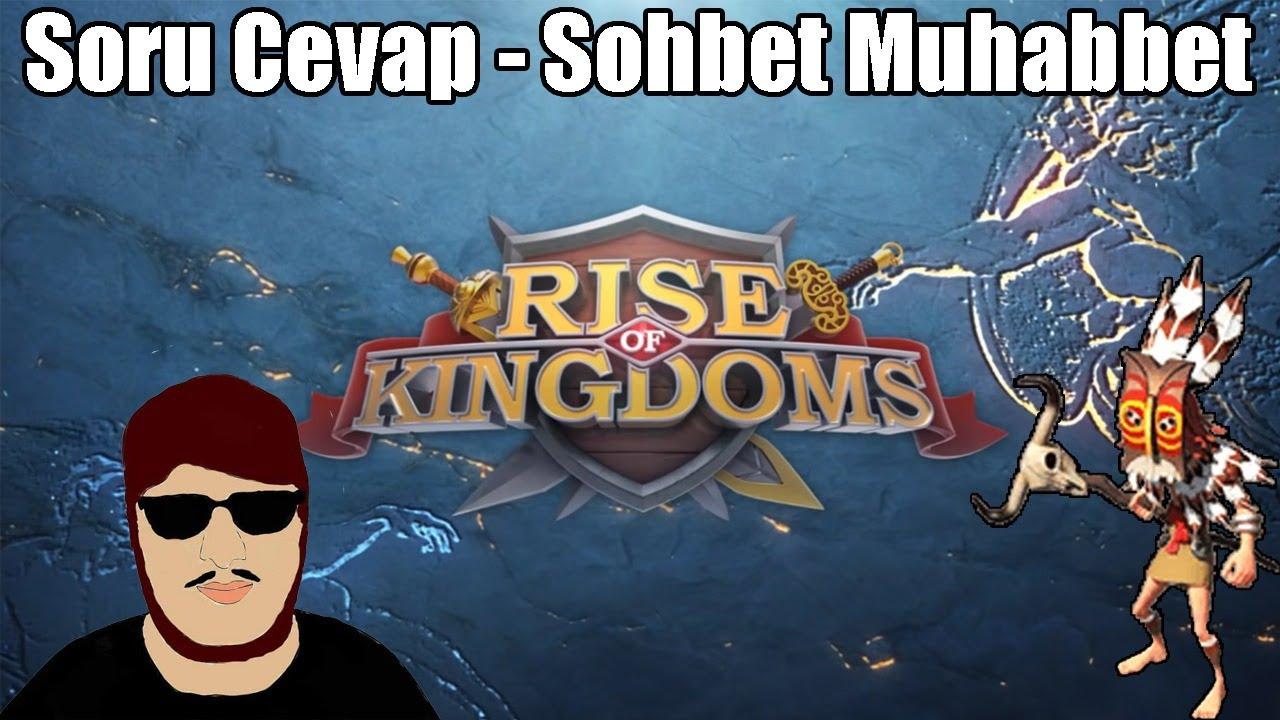 Sohbet Muhabbet, Soru Cevap, Karuak Bossları - Rise of Kingdoms