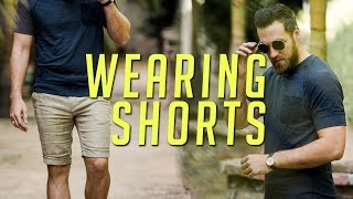How to Wear Shorts Like a Man || Summer 2017 Lookbook || Gent