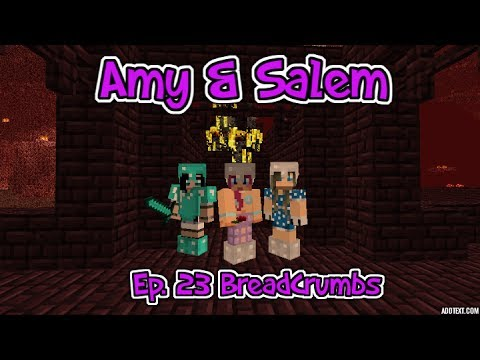Minecraft PC Amy & Salem Ep. 23 Breadcrumbs