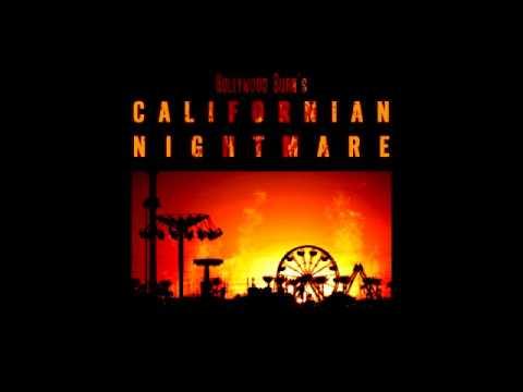 Hollywood Burn - Californian Nightmare