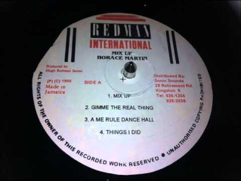 Horace Martin - A Me Rule Dancehall
