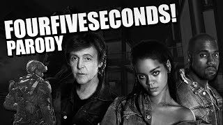 "Call of Duty - Rihanna ft Kayne West ft Paul McCartney ""Four Five Seconds"" PARODY"