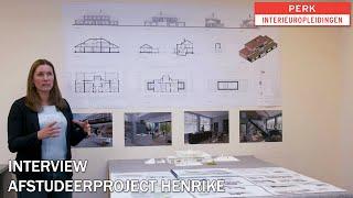 Interview afstudeerproject Henrike - Perk Interieuropleidingen