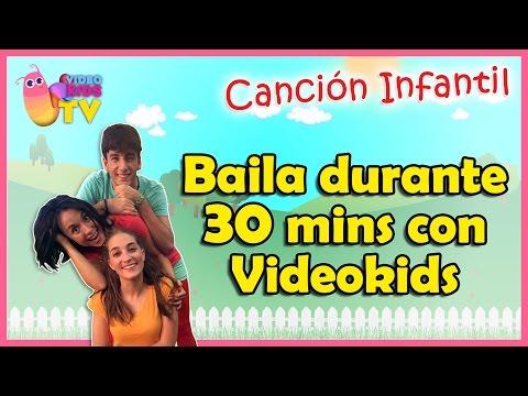♫♪  ♫♪ BAILA DURANTE 30 MINUTOS CON VIDEOKIDS