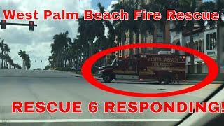 West Palm Beach Fire Rescue - Rescue 6 Responding