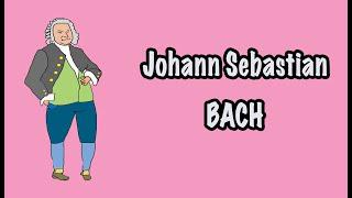 The life story of composer Johann Sebastian Bach
