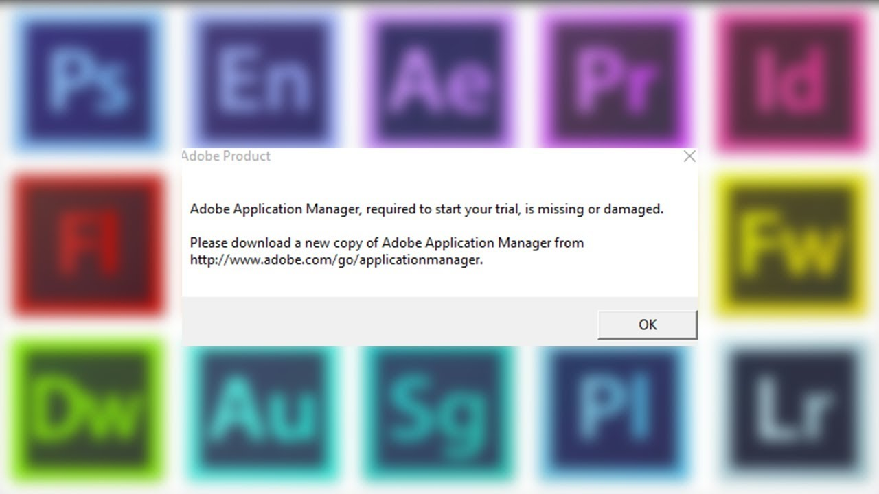 Adobe Application Manager, required to start your trial, is missing or damaged. [Reposted]