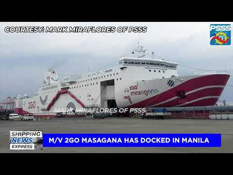SHIPPING NEWS EXPRESS   M/V 2GO Masagana of 2GO Travel now docked at Pier 4, Manila North Harbor