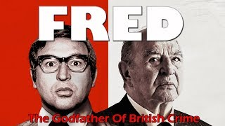 FRED: The true story of Freddie Foreman, gangster, killer and Krays...