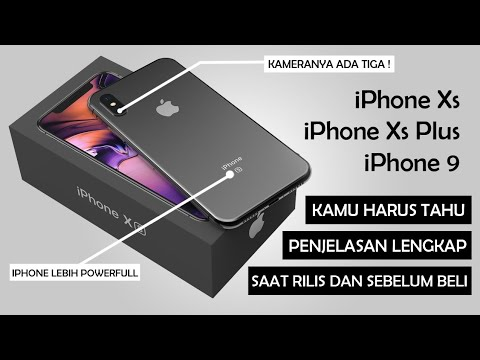 IPhone Xs, IPhone Xs Plus, IPhone 9 2018, Makin Canggih Fiturnya?