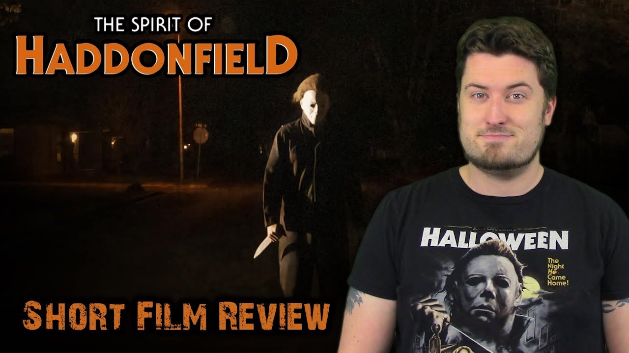 Cody Leach Halloween 2020 The Spirit of Haddonfield (2018)   Short Film Review   YouTube