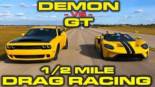 1st new Ford GT down the 1/2 Mile vs Dodge Demon -  Drag Racing at Wannagofast