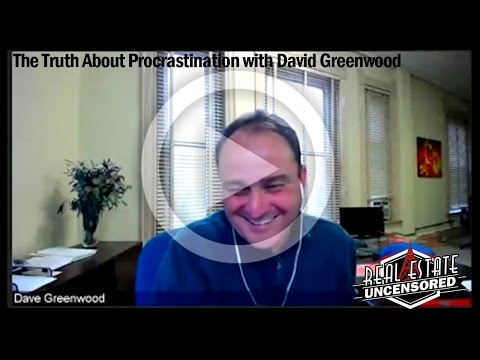 The Truth About Procrastination with David Greenwood