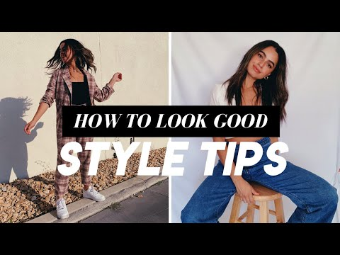 HOW TO ALWAYS LOOK GOOD