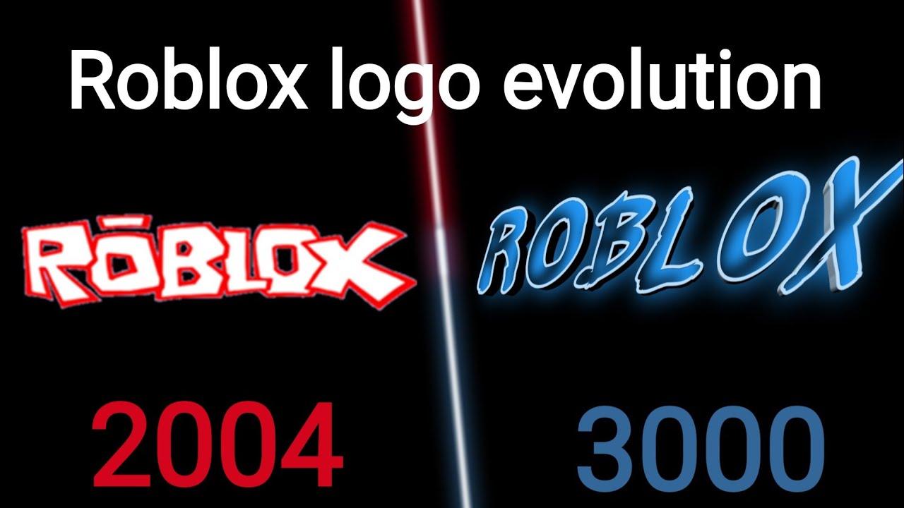 Roblox Logo Evolution Roblox Logo Evolution 2004 3000 Youtube