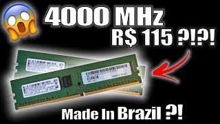 Baixar DDR4 de 4000MHz Made in Brazil por R$ 115?! NÃO DÁ PRA ACREDITAR NO DESEMPENHO DELAS!!