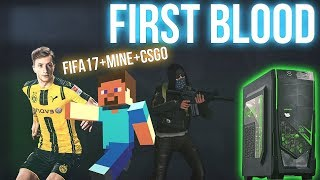 COMPUTADOR FIRST BLOOD - CS:GO + MINECRAFT + FIFA17