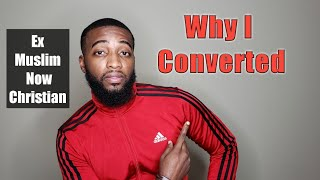 Why I Converted From Islam To Christianity Video