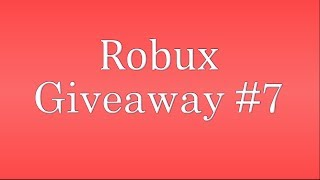 Roblox Robux giveaway #7