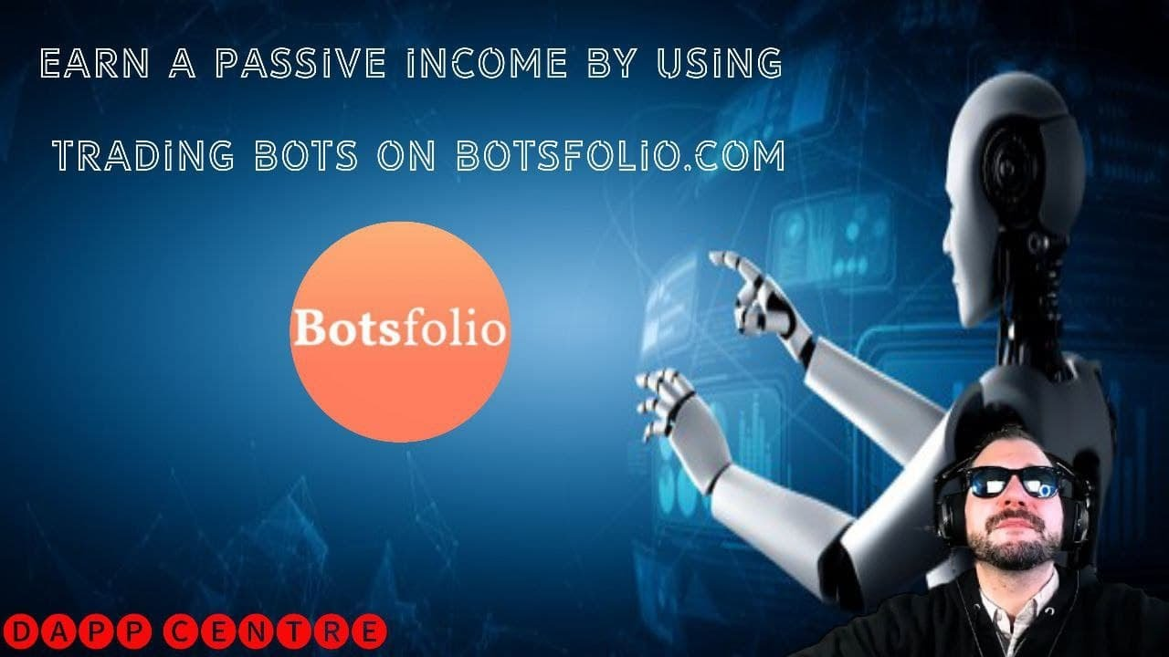 EARN A PASSIVE INCOME BY USING TRADING BOTS ON BOTSFOLIO!