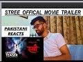 Pakistani reacts on Stree Official Trailer - Rajkummar Rao, Shraddha Kapoor || ARS Reactions || 2018