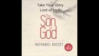 NATHANIEL BASSEY - TAKE YOUR GLORY