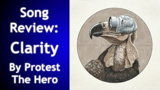Song Review: Protest The Hero - Clarity