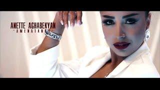 Anet Aghabekyan - Amenatanks || Ամենաթանկս █▬█ █ ▀█▀// PREMIERE //