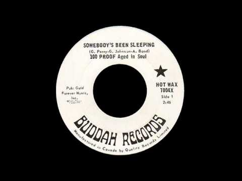 100 Proof Aged In Soul - Somebody's Been Sleeping