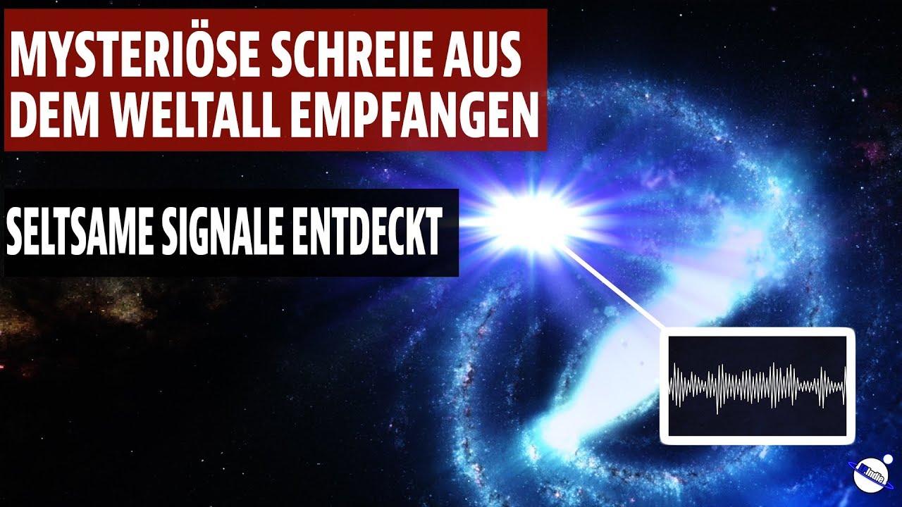 Mysteriöse Schreie aus dem Weltall empfangen - Seltsame Signale entdeckt