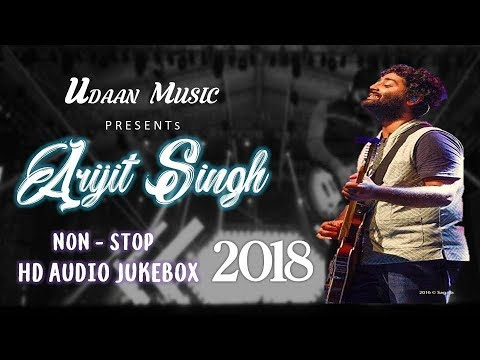 the-arijit-singh-jukebox-|-55-min-non--stop-|-2018-|-udaan-music-exclusive
