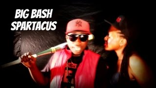 Big Bash Spartacus.mp3