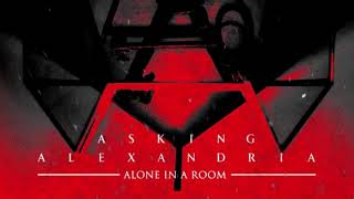 Asking Alexandria - Alone In A Room (Official Instrumental)