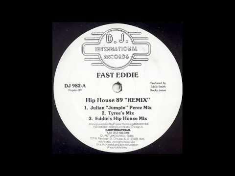 Fast Eddie - Hip House '89 (Julian ''Jumpin'' Perez Mix)