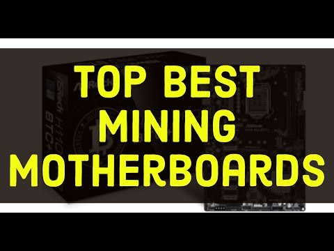 Top Best Mining Motherboards To Buy  -- The Best Motherboards For Mining Bitcoin, Ethereum And More