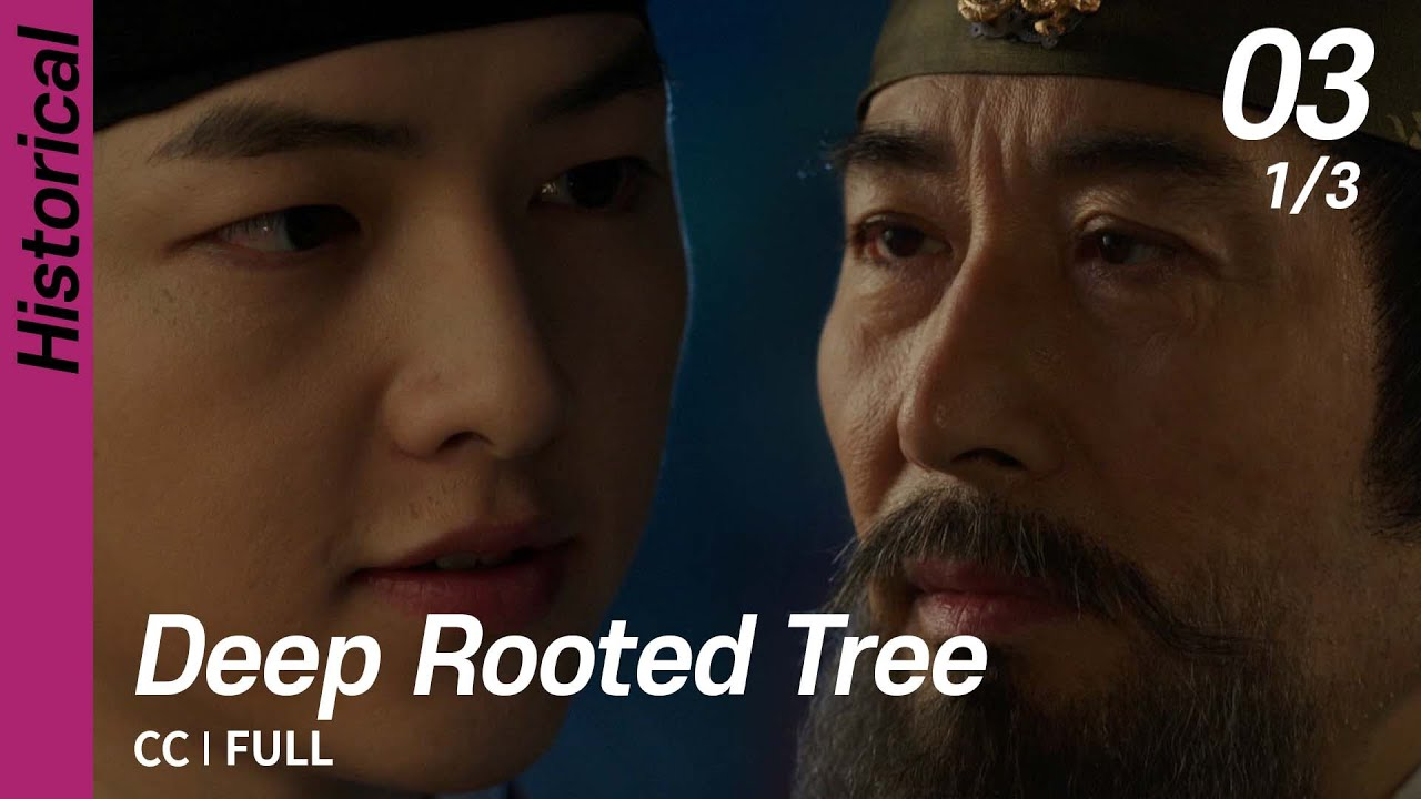 Download [CC/FULL] Deep Rooted Tree EP03 (1/3)   뿌리깊은나무