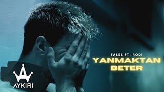 Fales ft. Rodi - Yanmaktan Beter
