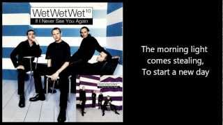 WET WET WET - If I Never See You Again (with lyrics)