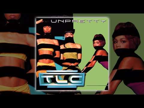 TLC - Unpretty (radio version) [Audio HQ] HD