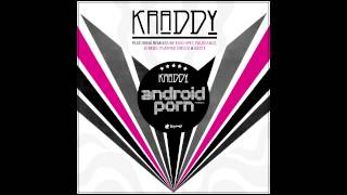 Kraddy ''Android Porn'' (Bass Boosted)